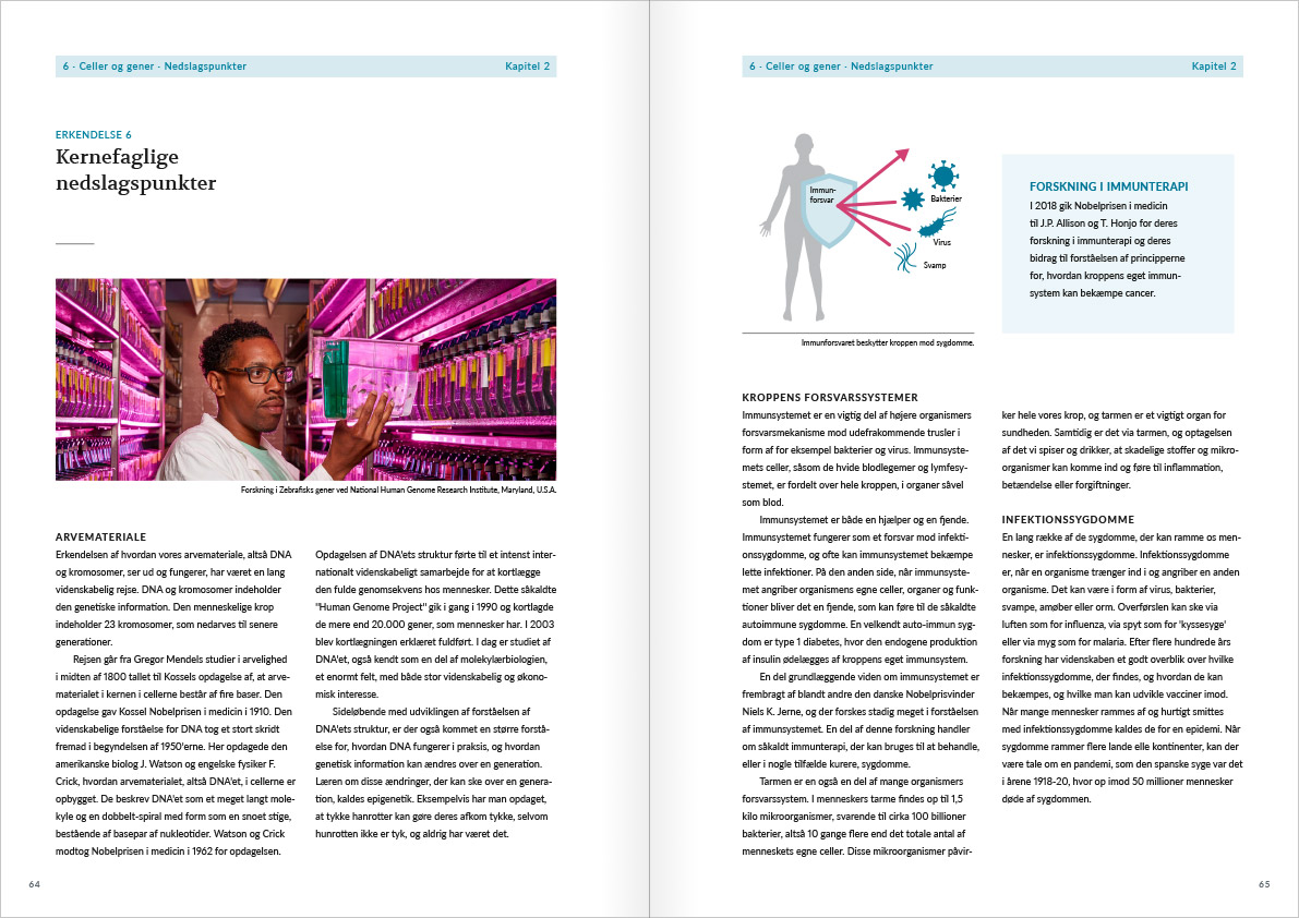 Layout of the spread with page 64 and 65 from Naturvidenskabens ABC. The spread contains the highlights from the chapter with acknowledgement number 6: Cells and genes. The left page shows a laboratory with zebrafish aquariums in a purple light. The right page shows an infographic with the silhouette of a man holding a shield that is reflecting bacteria.