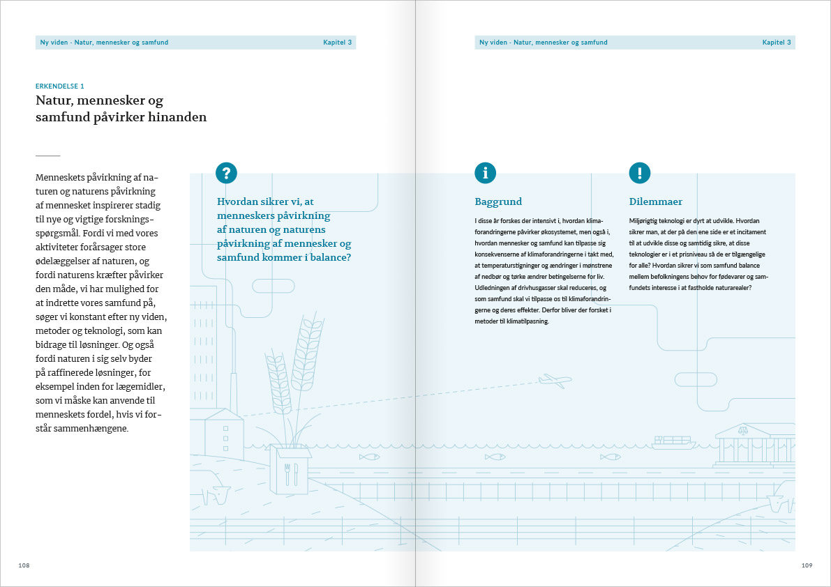 Layout of the spread with page 108 and 109 from Naturvidenskabens ABC. The spread contains a description of the dilemmas connected to acknowledgement number 1. The main focus on the spread is the illustration in the background of a big textbox.