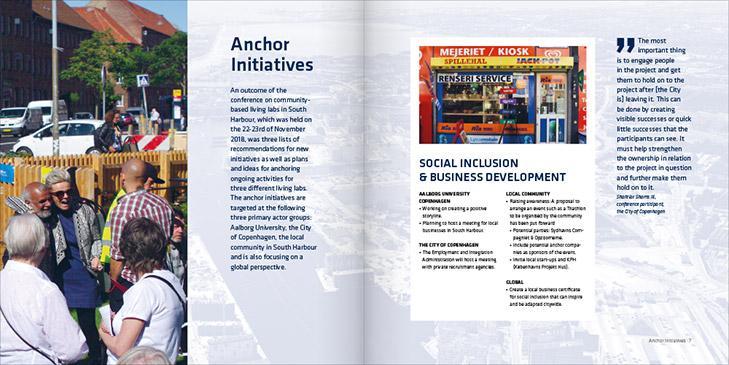 Layout af opslag fra udgivelsen Community Based Living Labs South Harbour. Venstre side har fokus på et stort billede fra en gadefest i Sydhavnen og overskriften Anchor initiatives. På højre side er der fokus på et billede af en kiosk samt et fremhævet citat.